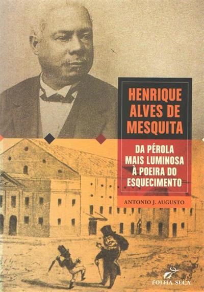 Capa do livro escrito pelo historiador Antonio José Augusto