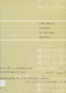 Capa do livro de partituras com a obra coral de Henrique Morozowicz (exemplar da Biblioteca da FAP)