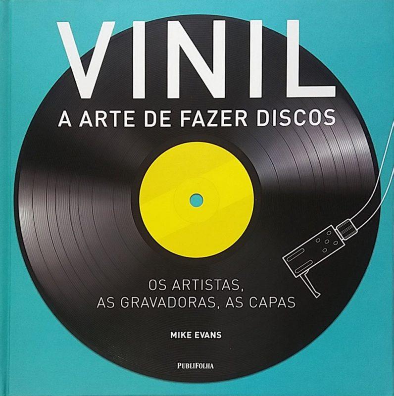 Mike Evans Vinil a arte de fazer discos